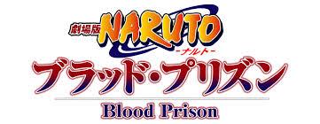Naruto Blood Prison banner